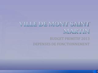 VILLE DE MONT SAINT MARTIN
