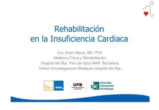 Rehabilitaci�n  en la Insuficiencia Cardiaca