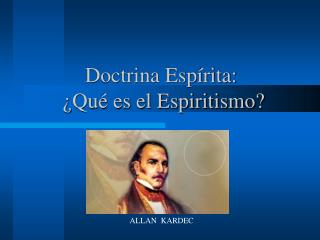 Doctrina Espírita:  ¿Qué es el Espiritismo?