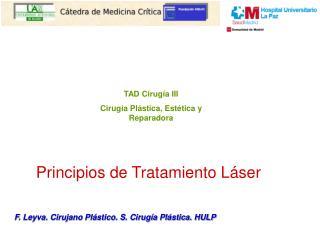 Principios de Tratamiento Láser