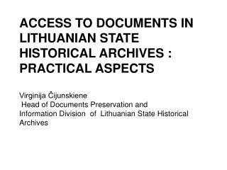 THE HOLDINGS OF LITHUANIAN STATE HISTORICAL ARCHIVES