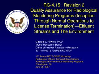 RG-4.15   Revision 2 Quality Assurance for Radiological Monitoring Programs Inception Through Normal Operations to Licen