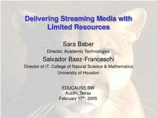 Delivering Streaming Media with Limited Resources