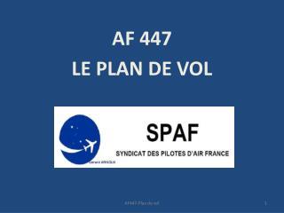 AF 447 LE PLAN DE VOL