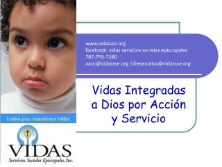 Vidas Integradas a Dios por Acci�n y Servicio