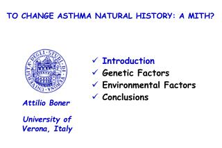 TO CHANGE ASTHMA NATURAL HISTORY: A MITH?