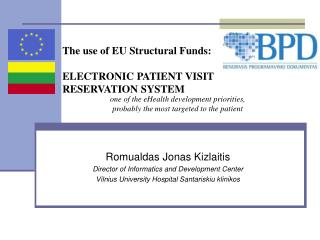The use of EU Structural Funds: ELECTRONIC PATIENT VISIT  RE SERVATION  S Y STEM