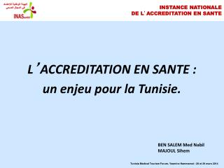INSTANCE NATIONALE  DE L ' ACCREDITATION EN SANTE