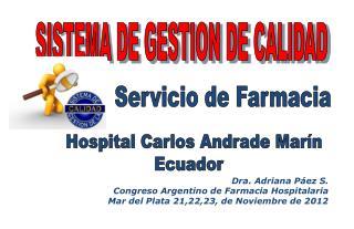 Dra. Adriana Páez S. Congreso Argentino de Farmacia Hospitalaria