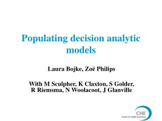 Populating decision analytic models