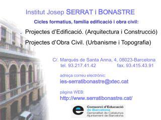 Institut Josep S ERRAT i  B ONASTRE