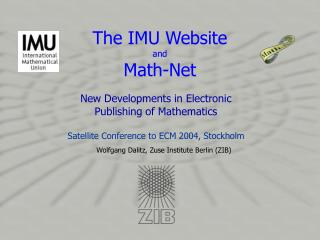 The IMU Website and  Math-Net