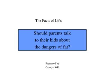 The Facts of Life: