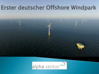Erster deutscher Offshore Windpark