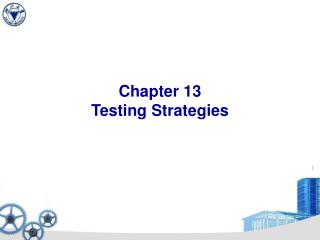 Chapter 13 Testing Strategies