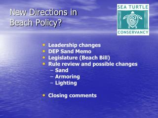 New Directions in  Beach Policy?