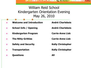 William Reid School Kindergarten Orientation Evening May 26, 2010