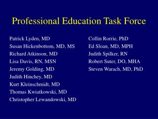 Professional Education Task Force