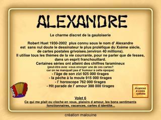 Le charme discret de la gauloiserie Robert Huet 1930-2002  plus connu sous le nom d' Alexandre