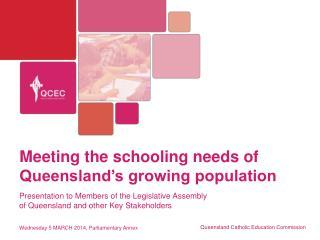 Meeting the schooling needs of Queensland's growing population