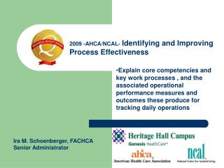 Explain core competencies and key work processes , and the associated operational performance measures and outcomes thes