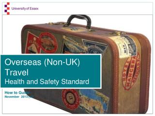Overseas (Non-UK) Travel Health and Safety Standard