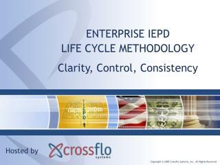 ENTERPRISE IEPD  LIFE CYCLE METHODOLOGY