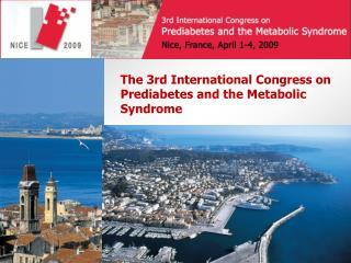 The 3rd International Congress on  Prediabetes  and the Metabolic Syndrome