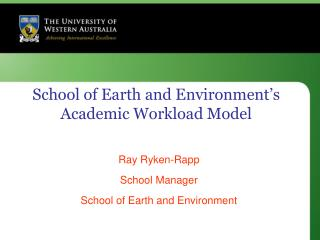 School of Earth and Environment�s Academic Workload Model
