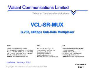 VCL-SR-MUX