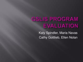 GSLIS Program Evaluation