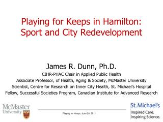 Playing for Keeps in Hamilton:  Sport and City Redevelopment