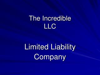 The Incredible LLC