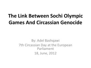 The Link Between Sochi Olympic Games And  Circassian  Genocide