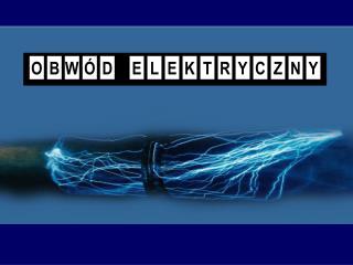 Co to jest obwód elektryczny?