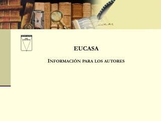 EUCASA Información para los autores