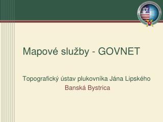 Mapov é služby - GOVNET