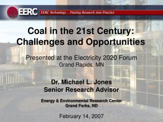 Coal in the 21st Century:  Challenges and Opportunities