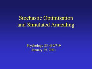 Stochastic Optimization and Simulated Annealing