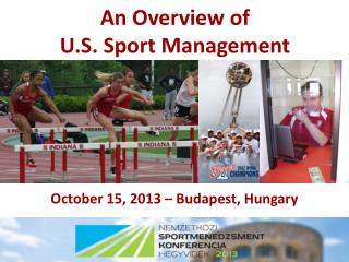 An Overview of  U.S. Sport Management