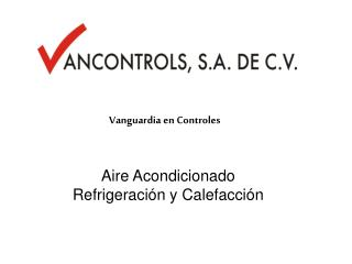 Vanguardia en Controles