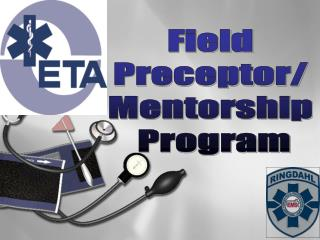 Field  Preceptor/  Mentorship  Program