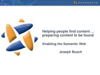 Helping people find content …  preparing content to be found