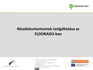 Részdokumentumok szolgáltatása az ELDORADO-ban