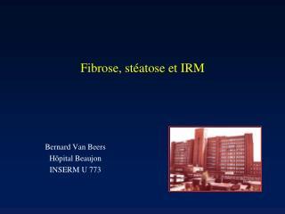 Fibrose, stéatose et IRM