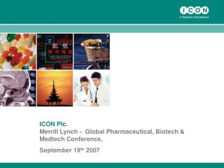 ICON Plc. Merrill Lynch -  Global Pharmaceutical, Biotech & Medtech Conference,