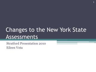 Changes to the New York State Assessments