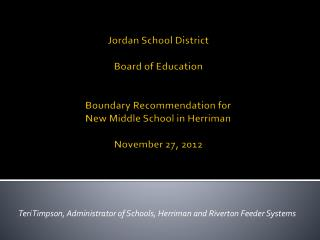 Teri Timpson, Administrator of Schools, Herriman and Riverton Feeder Systems