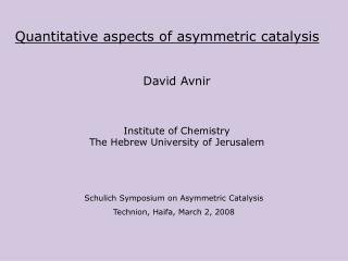 Quantitative aspects of asymmetric catalysis