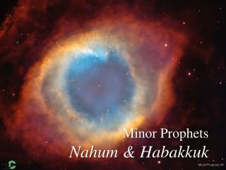 Minor Prophets Nahum & Habakkuk